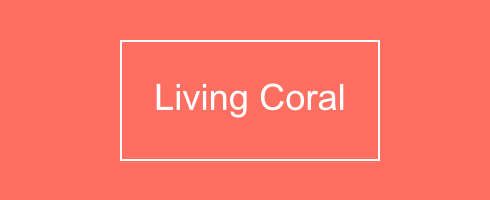 Living Coral - Color of the Year