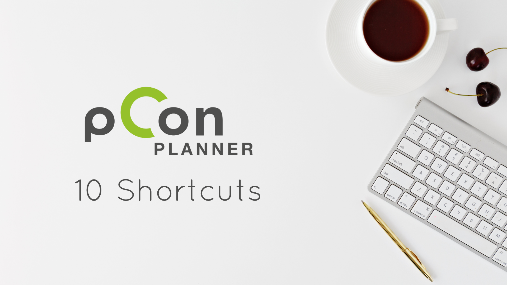 pCon.planner: 10 shortcuts for a boost in productivity shortcuts Productivity pCon.planner