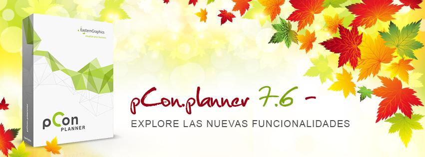 ¡pCon.planner 7.6 ahora disponible! pCon.planner actualización