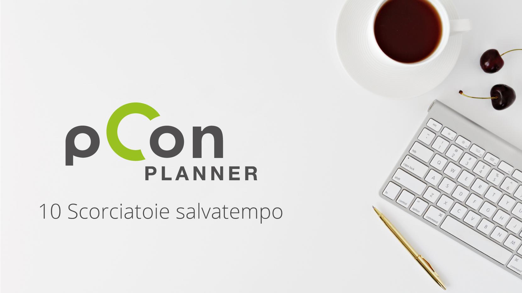 Trucchi da Tastiera per pCon.planner