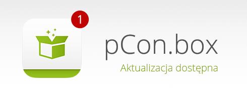 Aktualizacja aplikacji! Nowa wersja pCon.box już dostępna